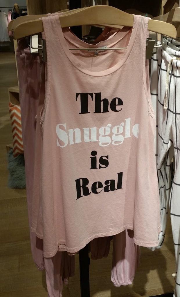 Snuggle is real pajama top